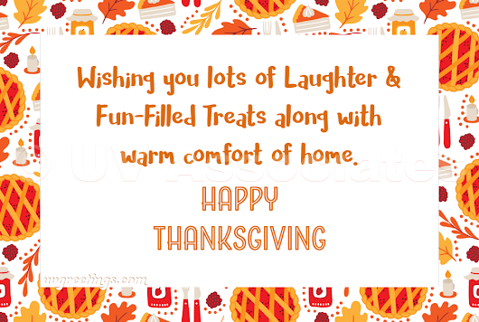 Thanksgiving Wishes for Fun Filled Treats