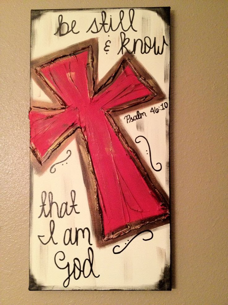Be Still & Know that I am God Red Textured cross canvas. $38.00, via Etsy. i want to make this