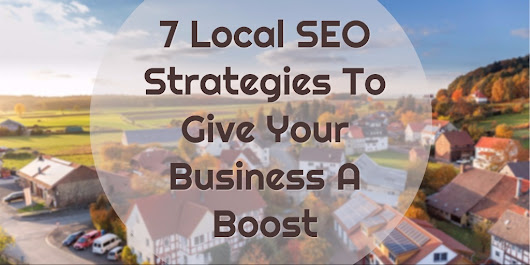 7 Local SEO Strategies To Give Your Business A Boost | Search Engine People