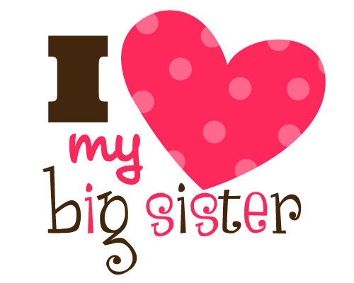 Quotes About Big Sister 71 Quotes