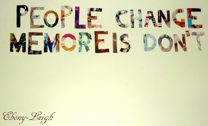 People Change Memories Dont Wall Llll