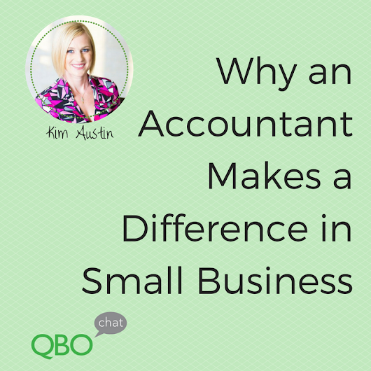Why an Accountant Makes a Difference in Small Business - QBOchat