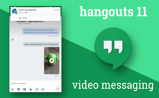 Hangouts 11 for Android finally adds support for video messaging (APK download)