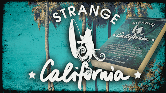 Strange California: A Speculative Fiction Anthology
