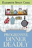 Progressive Dinner Deadly written by Elizabeth Spann Craig