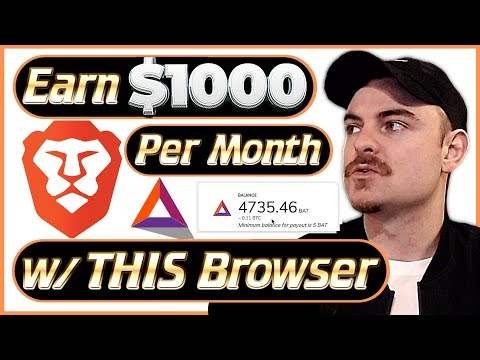Brave Browser Rewards!!! - How I Earn $1000 A Month With Brave - (2020)