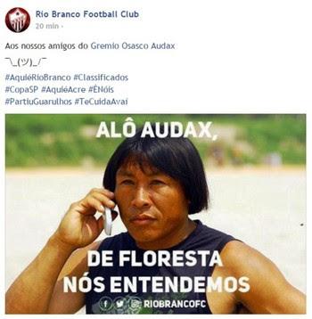 Rio Branco-AC zoa Audax após classificação na Copa São Paulo (Foto: Reprodução/Facebook)