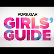 POPSUGAR Girls' Guide: Survive Your 20s and 30s in Style!