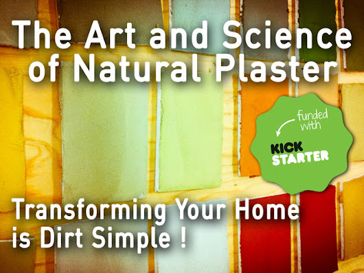 The Art and Science of Natural Plaster