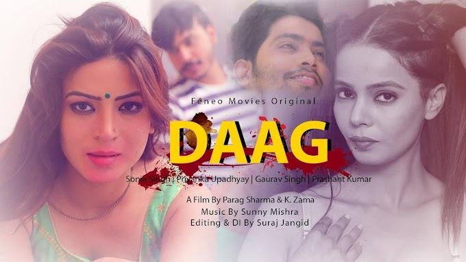 Daag (2020) - FeneoMovies Originals Hindi WEB Series Season 1
