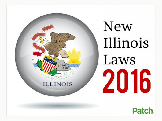 25 New Illinois Laws in 2016 That May Change Your Life | Patch
