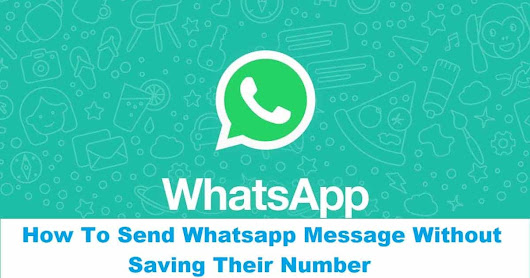 How To Send Whatsapp Message Without Saving Their Number - PremiumInfo