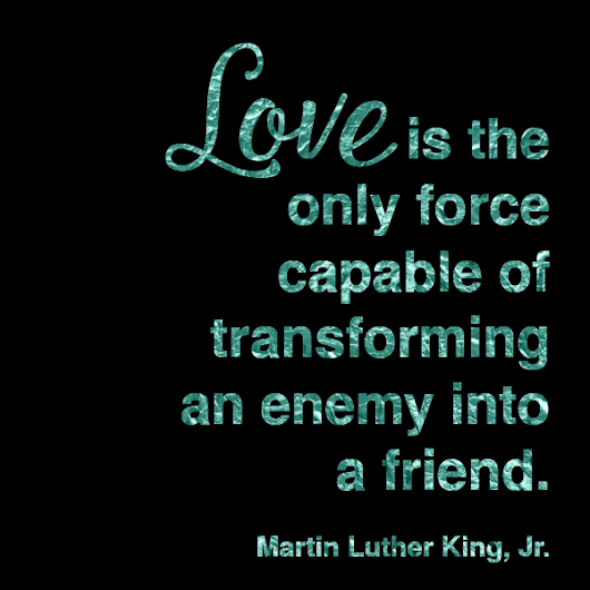 Free Printable MLK Quote on the Transformation Power of Love | Project Inspire{d} #205