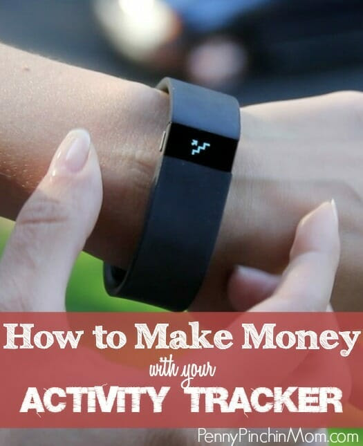 How to Make Money on Your FitBit (Or Other Activity Tracker)