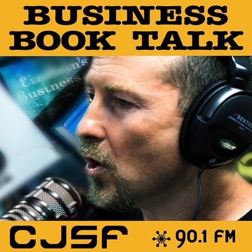 Business Book Talk Interviews by CJSF 90.1 FM