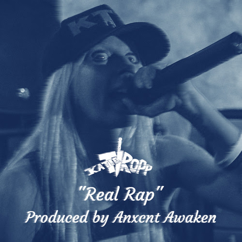 Real Rap (Produced by Anxcnt Awaken) by Katie Tropp