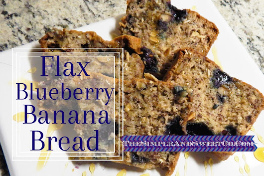 Flax Blueberry Banana Bread