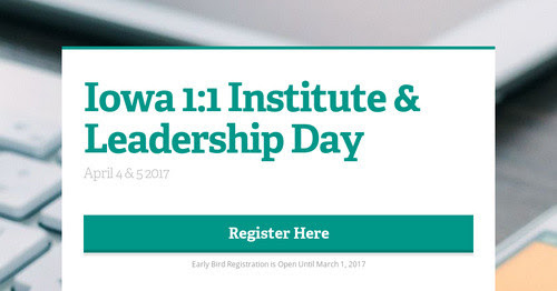 Iowa 1:1 Institute & Leadership Day