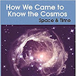 How We Came to Know the Cosmos: Space & Time: Dr Helen Klus: 9781999877804: Amazon.com: Books