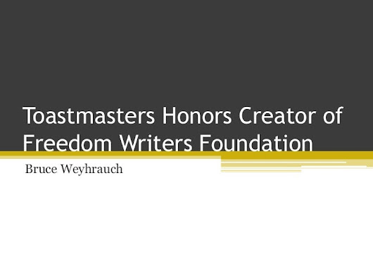 Toastmasters Honors Creator of Freedom Writers Foundation