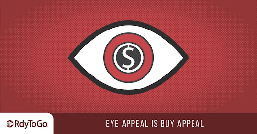 Graphic Design: Eye Appeal is Buy Appeal - RdyToGo - Web Design, Branding, and Marketing