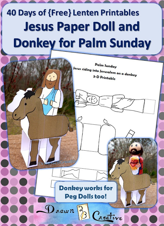 40 Days of Free Lenten Printables: Palm Sunday 3-D Craft - Drawn2BCreative