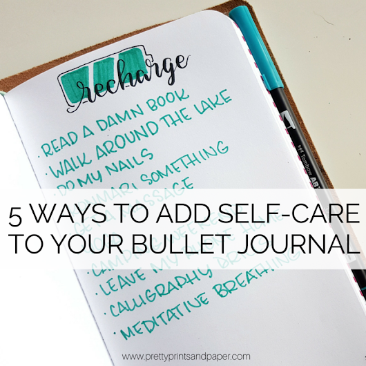 5 Ways to Add Self-Care to Your Bullet Journal