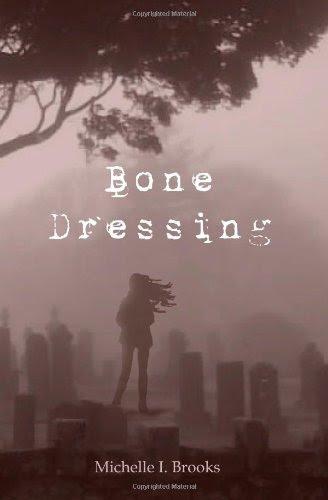 Bone Dressing (Bone Dressing, #1)
