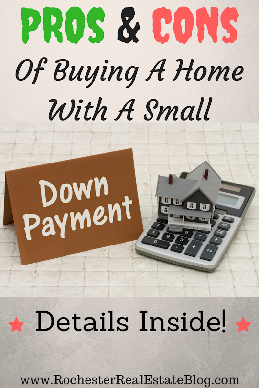 PROs And CONs Of Buying A Home With A Small Down Payment