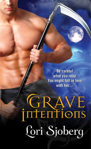Grave Intentions (The Grave Series) by Lori Sjoberg
