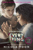 Title: Everything, Everything Movie Tie-in Edition, Author: Nicola Yoon