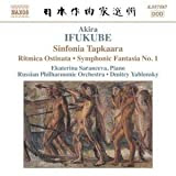 Ifukube: Sinfonia Tapkaara; Ritmica Ostinata; Symphonic Fantasia No. 1