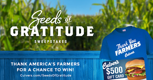 Culver's Seeds of Gratitude Sweepstakes