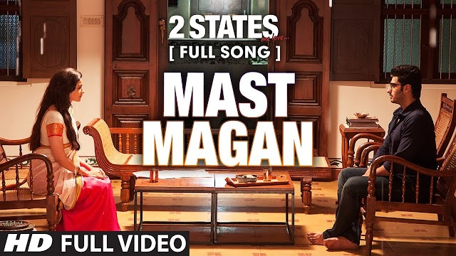 Mast magan lyrics - Arijit Singh & Chinmayi Shripada | lyrics for romantic song