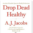 Walking petri dish A.J. Jacobs defies death in fit new book!