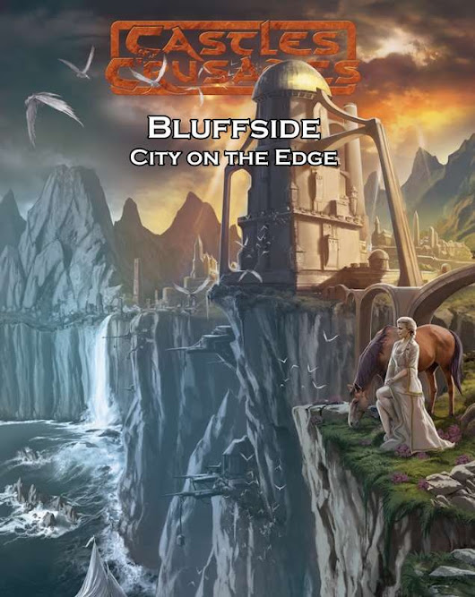 Castles & Crusades Bluffside City on the Edge