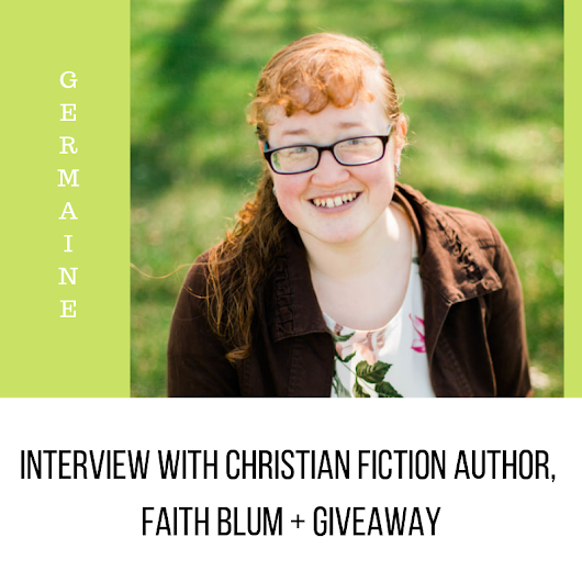 Author Interview With Faith Blum + Giveaway