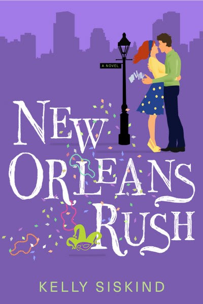 Cover Reveal and Giveaway: New Orleans Rush by Kelly Siskind
