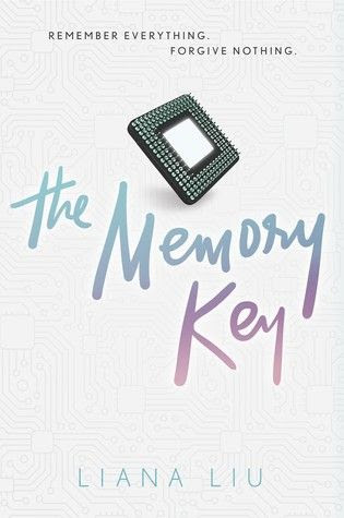 The Memory Key by Liana Liu