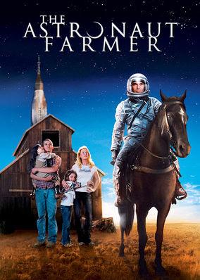 Astronaut Farmer, The
