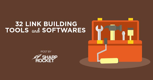 32 Link Building Tools and Softwares