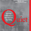 Book Review – Quiet: The Power of Introverts in a World that Can't Stop Talking