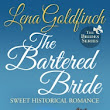 Book Review ~ The Bartered Bride by Lena Goldfinch