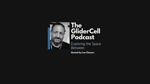 E000 - The GliderCell Concept from The GliderCell Podcast