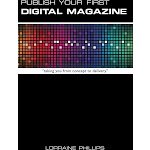Publish Your First Digital Magazine: Taking You from Concept to Delivery [Book]