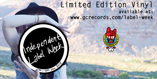 GC Records announces limited edition vinyl releases for Independent Label Week - Rise Up Daily