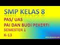 Soal Latihan PAS PAI dan BP Kelas 8 Semester 1 K-13 Revisi