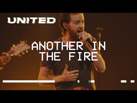 Another In The Fire Lyrics - Hillsong UNITED