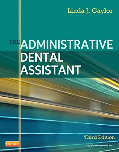 Gaylor The Administrative Dental Assistant 3rd Edition