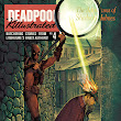 The Fearsome Blooming Skull Blog: DEADPOOL KILLUSTRATED #4 PREVIEW
